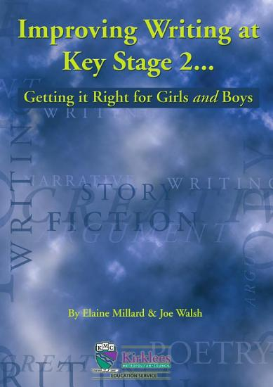Improving Writing at KS2 getting it right for the boys and girls PDF