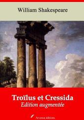 Troïlus et Cressida: Nouvelle édition augmentée