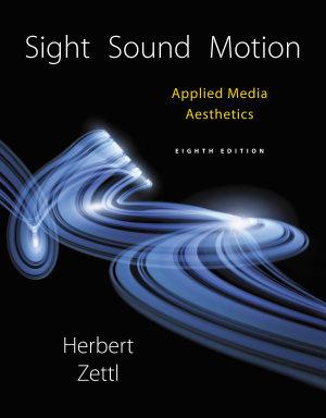 Sight  Sound  Motion  Applied Media Aesthetics