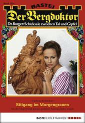Der Bergdoktor - Folge 1716: Bittgang im Morgengrauen