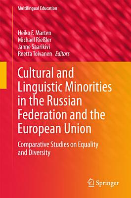 Cultural and Linguistic Minorities in the Russian Federation and the European Union PDF