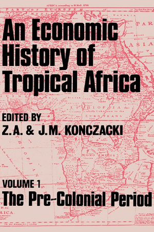 An Economic History of Tropical Africa