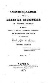 Considerazioni su i mezzi da restituire il valore proprio a' doni che ha la natura largamente conceduto al regno delle due Sicilie: Volume 1