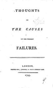 Thoughts on the Causes of the Present Failures