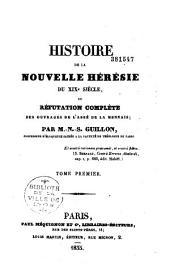 Histoire de la nouvelle hérésie du XIXe siècle, ou Réfutation complète des ouvrages de l'abbé de La Mennais