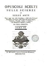 Opuscoli Scelti Sulle Scienze e Sulle Arti Parte I.