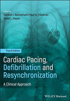 Cardiac Pacing  Defibrillation and Resynchronization PDF