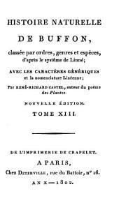 Histoire Naturelle: classée par ordres, genres et espèces, d'après le système de Linnée : avec les Caractères génériques et la nomenclature Linnéenne. Oiseaux ; T. 3. 13