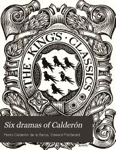 Six Dramas of Calderon