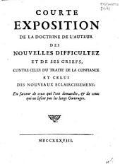 Courte exposition de la doctrine de l'auteur des Nouvellles difficultez et de ses griefs...