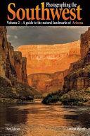 Photographing the Southwest - Arizona