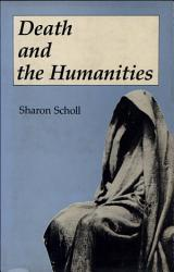 Death and the Humanities