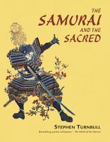 The Samurai and the Sacred PDF
