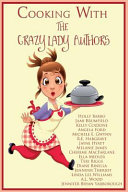 Cooking with the Crazy Lady Authors PDF