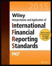 Wiley IFRS 2015: Interpretation and Application of International Financial Reporting Standards, Edition 12