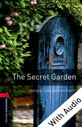 The Secret Garden - With Audio Level 3 Oxford Bookworms Library: Edition 3