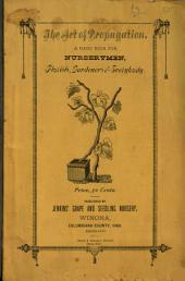 The Art of Propagation: A Handbook for Nurseymen, Florists, Gardeners & Everybody ...