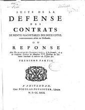 Suite de la défense des contrats de rentes rachetables des deux cotez, communement usités en Hollande, ou réponse aux remarques sommaires