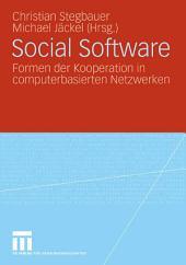 Social Software: Formen der Kooperation in computerbasierten Netzwerken
