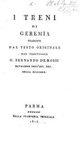 I Treni di Geremia, tradotti dal testo originale dal professore G. Bernardo de-Rossi