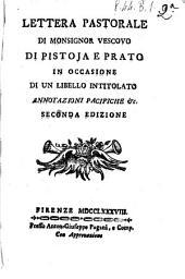Lettera pastorale di monsignor vescovo di Pistoja e Prato di un libello intitolato Annotazioni pacifiche &c