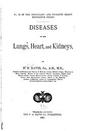Diseases of the Lungs, Heart, and Kidneys