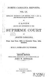 North Carolina Reports: Cases Argued and Determined in the Supreme Court of North Carolina, Volume 60