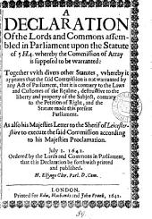 A declaration ... upon the statute of 5H.4. whereby the commission of array is supposed to be warranted: together with divers other statutes ... as also his majesties letter to the sherif of Leicestershire. July 1: Volume 89