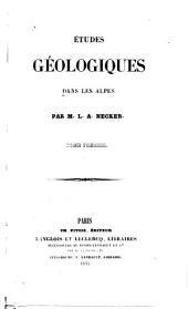Études géologiques dans les Alpes: Volume 1