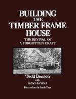 Building the Timber Frame House