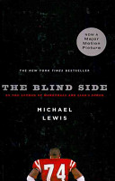 The Blind Side  Evolution of a Game