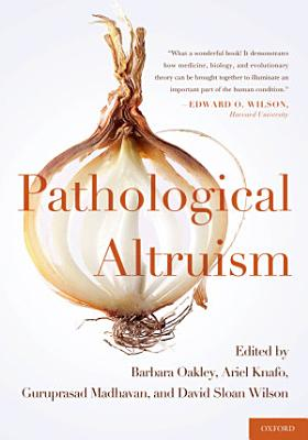 Pathological Altruism PDF