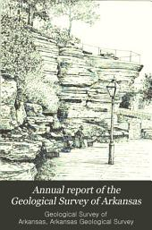 Annual Report of the Geological Survey of Arkansas ...: Volume 4