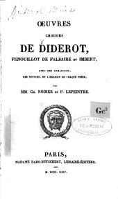Oeuvres choisies de Diderot, Fenouillot de Falbaire et Imbert: avec des remarques, des notices, et l'examen de chaque pièce