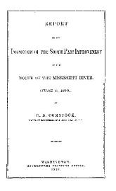REPORT OF THE INSPECTION OF THE SOUTH PASS IMPROVEMENT OF THE MOUTH OF THE MISSISSIPPI RIVER