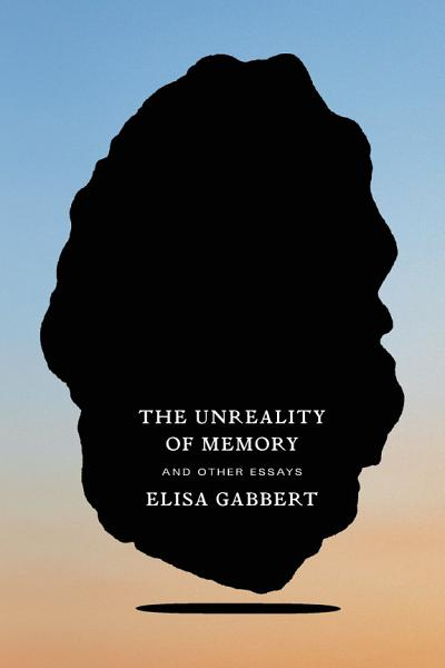 Download The Unreality of Memory Book