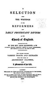 A selection from the writings of the reformers and early Protestant divines of the Church of England / by Legh Richmond: Volume 3