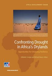 Confronting Drought in Africa's Drylands: Opportunities for Enhancing Resilience