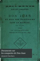 Documents sur les conquetes de Don Juan: et sur ses partisans dans le Hainaut en 1578