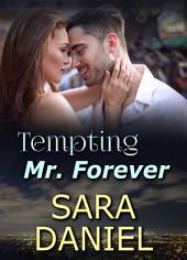 Tempting Mr. Forever