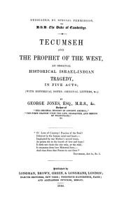 Tecumseh and the prophet of the West  an historical tragedy  The life and history of general Harrison  And The first oration upon     Shakespeare PDF