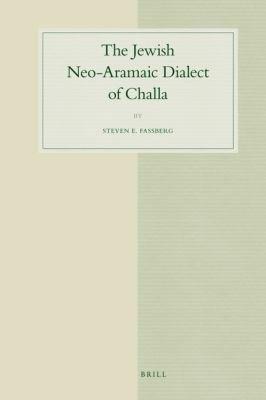 The Jewish Neo Aramaic Dialect of Challa PDF