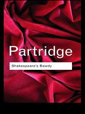 Shakespeare's Bawdy: Edition 4