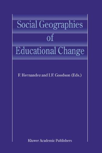 Social Geographies of Educational Change PDF