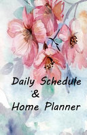Daily Schedule and Home Planner