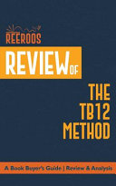 Review of the TB12 Method