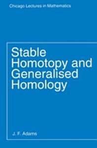 Stable Homotopy and Generalised Homology PDF