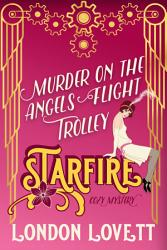 Murder On The Angels Flight Trolley Book PDF