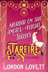 Murder on the Angels Flight Trolley Book