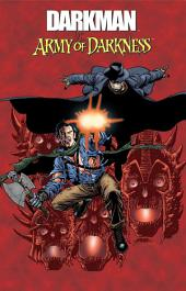 Darkman Vs. Army of Darkness: Volume 1